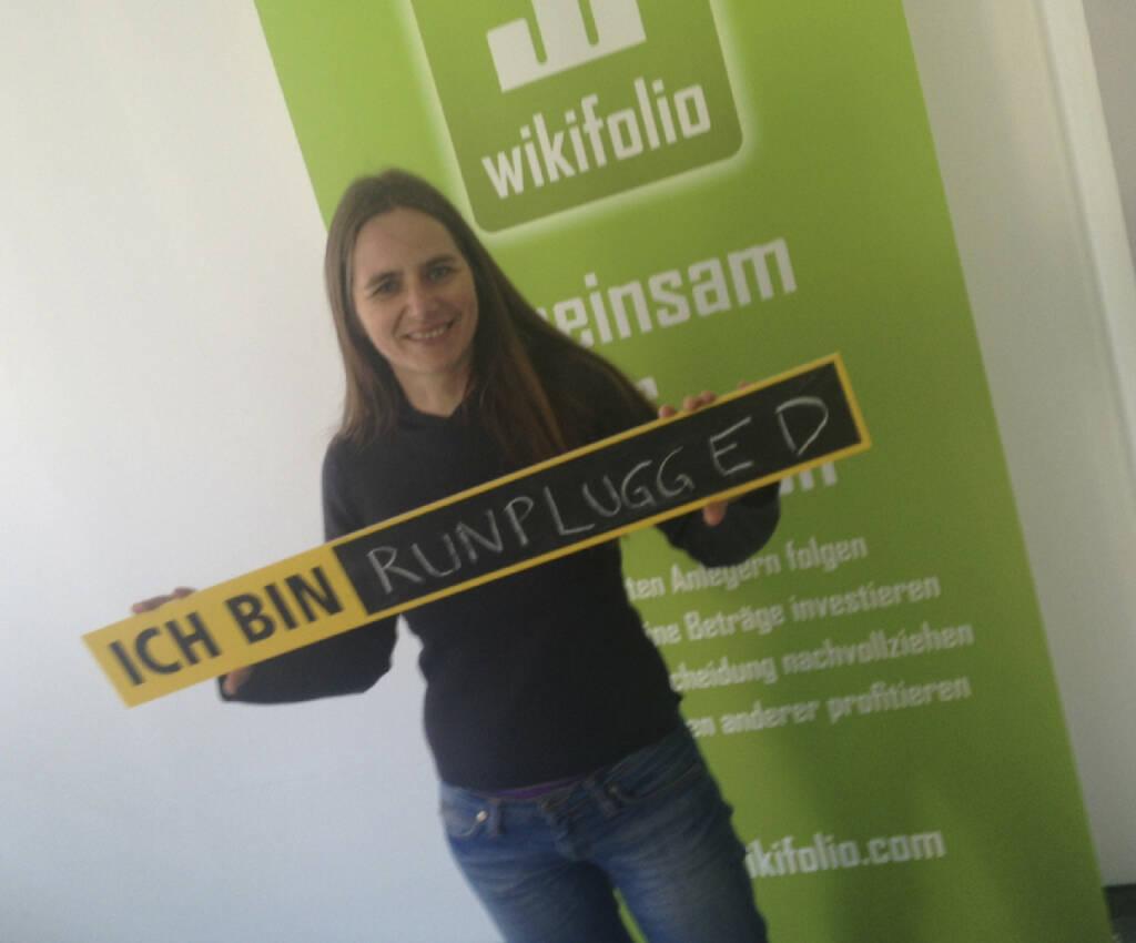 Katrin Schurich: wikifolio (gibt es schon, http://www.wikifolio.com ) ist runplugged (gibt es bald, bisher nur Blog unter http://www.runplugged.com ) (08.10.2013)