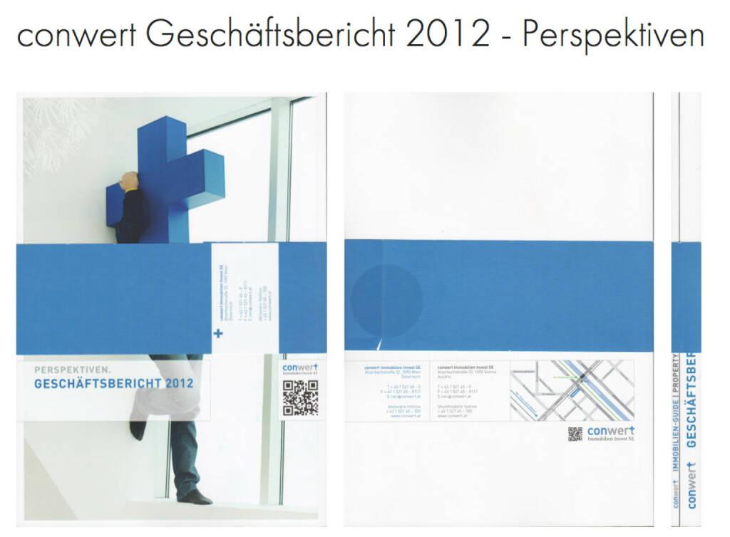 conwert Geschäftsbericht http://josefchladek.com/companyreport/conwert_geschaftsbericht_2012_-_perspektiven, © conwert (21.10.2013)