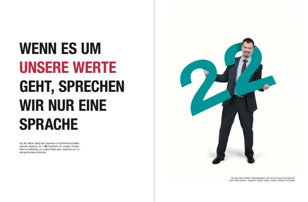 Wenn es um unsere Werte geht, sprechen wir nur eine Sprache, © VIG (28.10.2013)