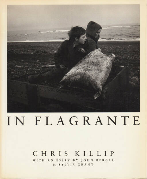 Chris Killip - In Flagrante, Preis: 300-600 Euro http://josefchladek.com/book/chris_killip_-_in_flagrante (08.12.2013)