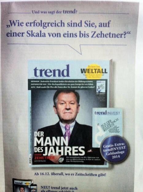 Der trend wirbt lässig mit seinem Mann des Jahres Eduard Zehetner, Immofinanz - wie erfolgreich sind Sie, auf einer Skala von eins bis Zehetner? (15.12.2013)