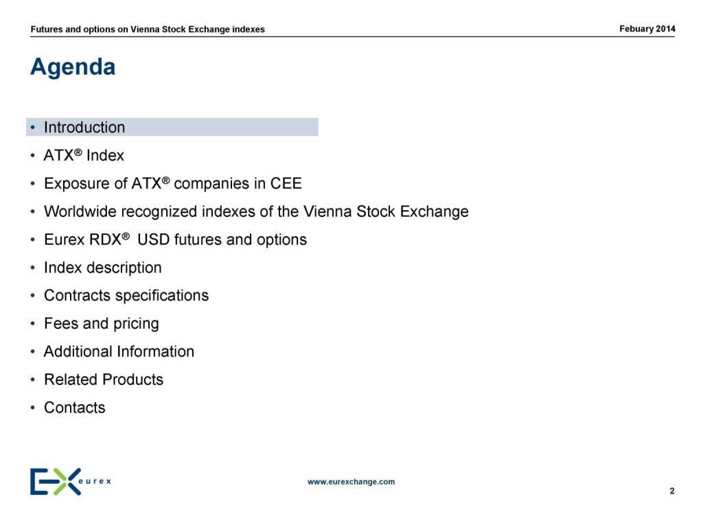 Agenda, © eurexchange.com (11.02.2014)