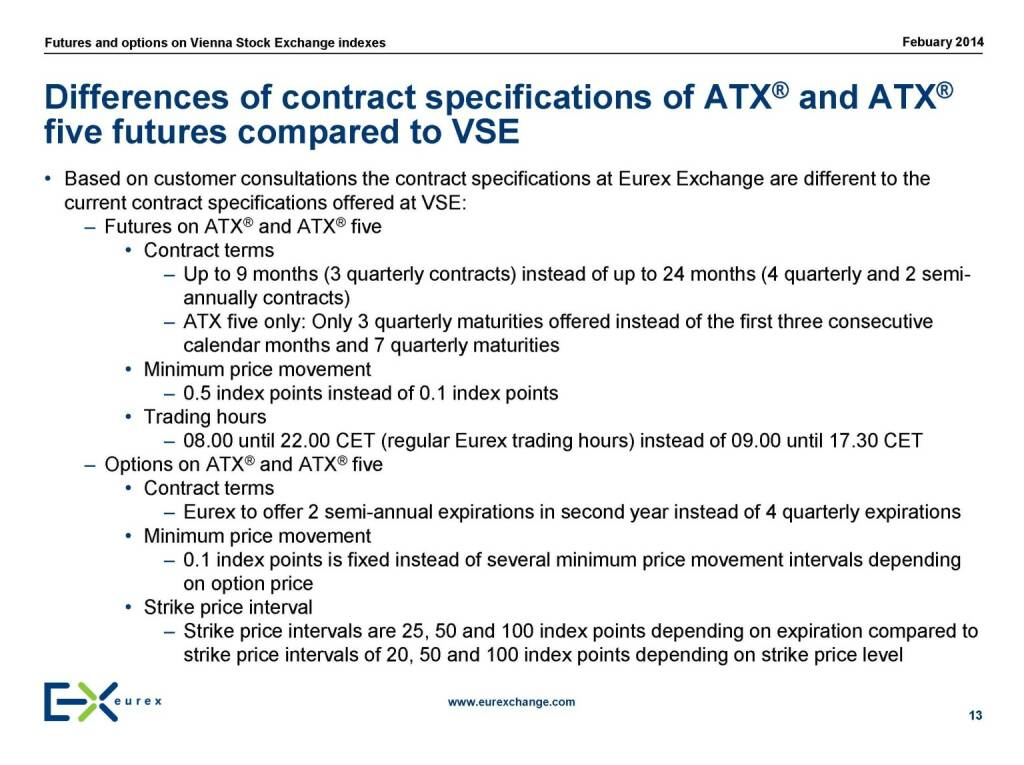 Differences of contract specifications of ATX® and ATX® five futures compared to VSE, © eurexchange.com (11.02.2014)