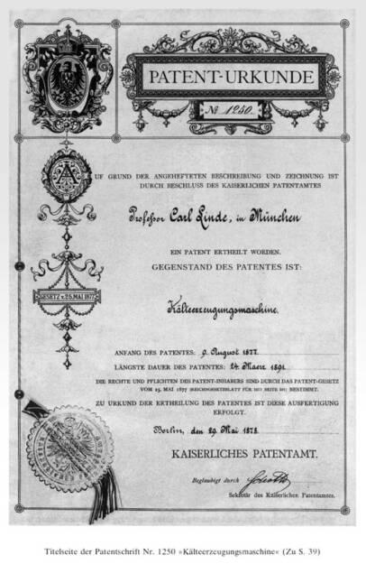Kaiserliches Patent für Carl von Linde für seine erste Kälteerzeugungsmaschine (1877), Linde AG, © Linde AG (Homepage) (18.02.2014)