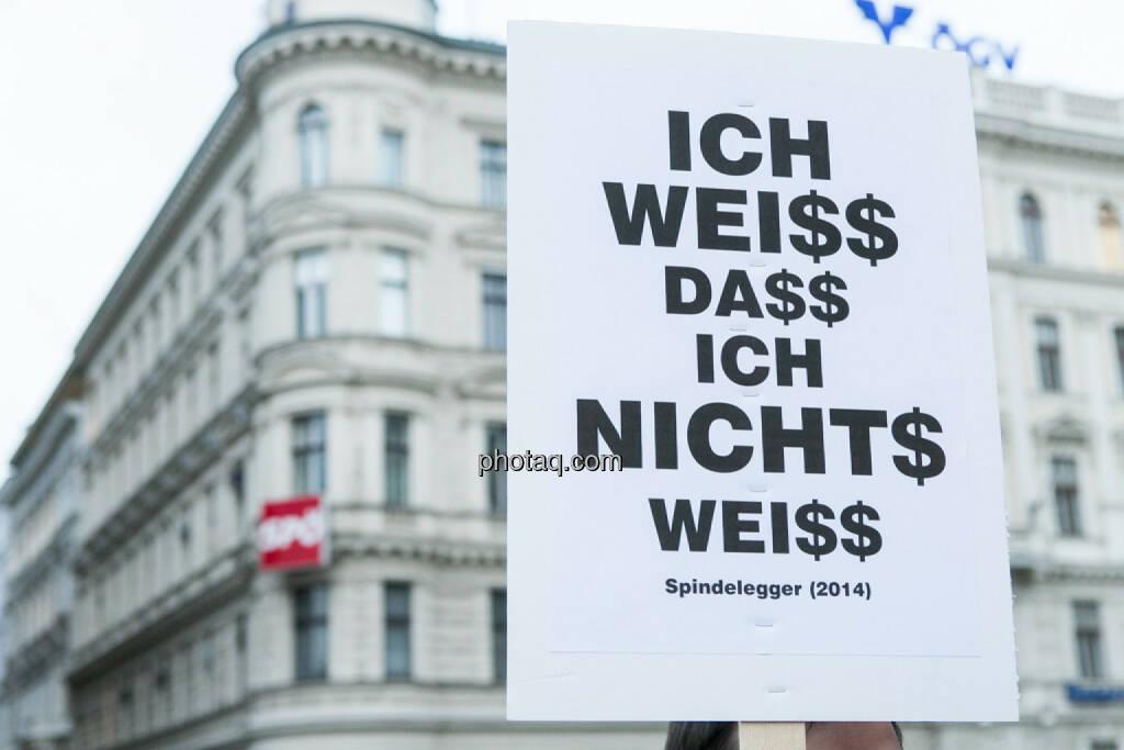 Ich weiss, dass ich nichts weiss - Hypo Demonstration in Wien am 18.03.2014, © Martina Draper/finanzmarktfoto.at (18.03.2014)