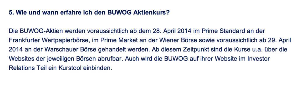 Frage an Immofinanz/Buwog: Wie und wann erfahre ich den Buwog Aktienkurs? (18.04.2014)