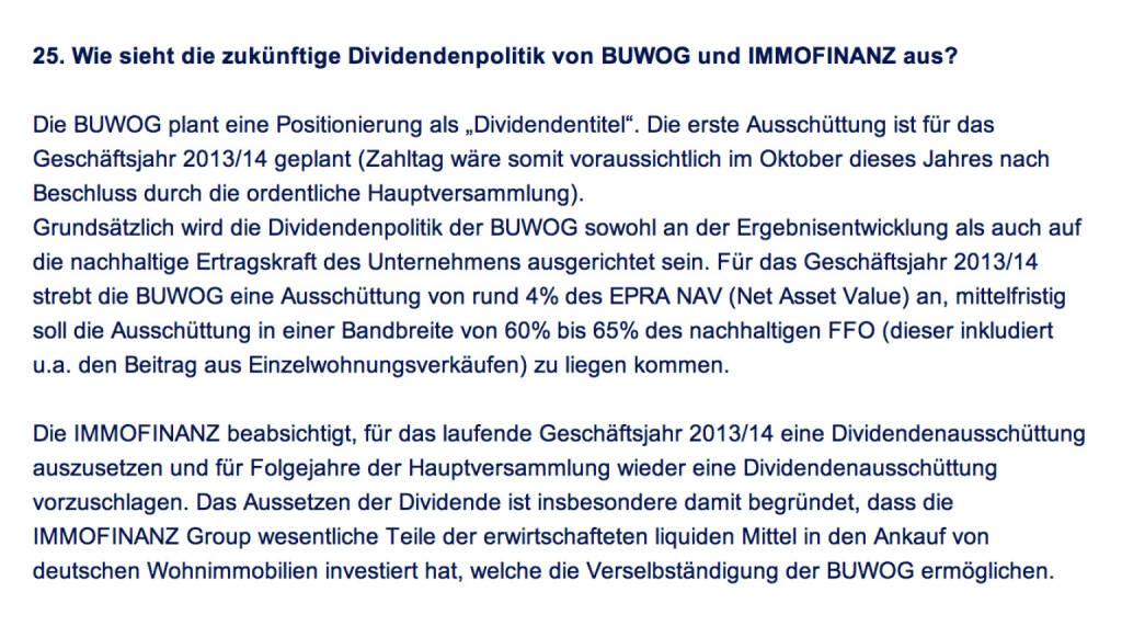 Frage an Immofinanz/Buwog: Wie sieht die zukünftige Dividendenpolitik von Buwog und Immofinanz aus? (18.04.2014)