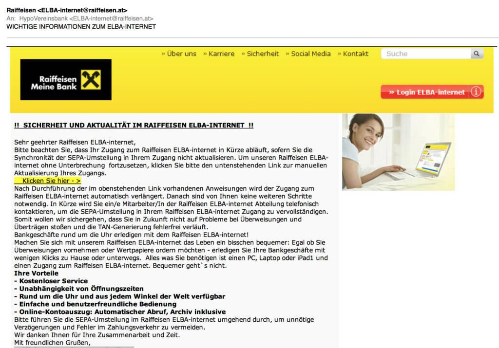 Spam: Raiffeisen warnt Hypovereinsbank, sieht aber sehr echt aus bis auf das An: -Feld oben (27.04.2014)