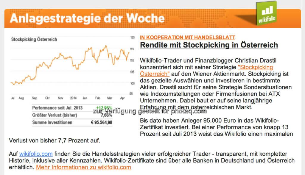 Das wikifolio von finanzmarktfoto.at-Herausgeber Christian Drastil wurde im Handelsblatt als Anlagestrategie der Woche präsentiert http://www.wikifolio.com/de/DRASTIL1-Stockpicking-sterreich (30.04.2014)