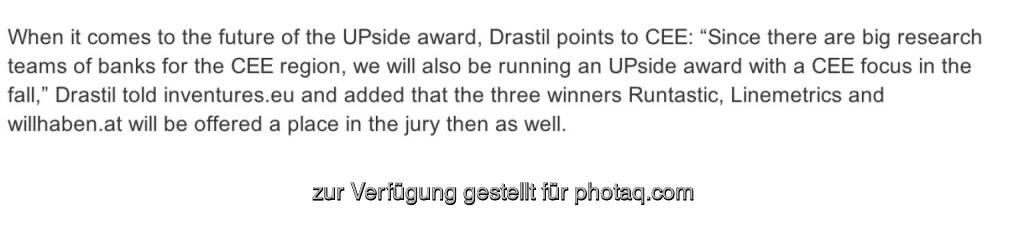 Zur Zukunft des UPside award, siehe http://www.christian-drastil.com/blog/2014/05/08/was_ich_sebastian_von_inventureseu_zur_zukunft_des_upside_award_gesagt_habe (08.05.2014)