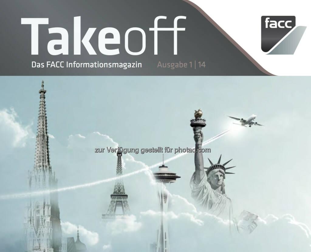 Takeoff - das Magazin des Börsegängers FACC http://www.facc.com/Aktuelles/Take-off-Magazine/Take-off-magazine (18.06.2014)