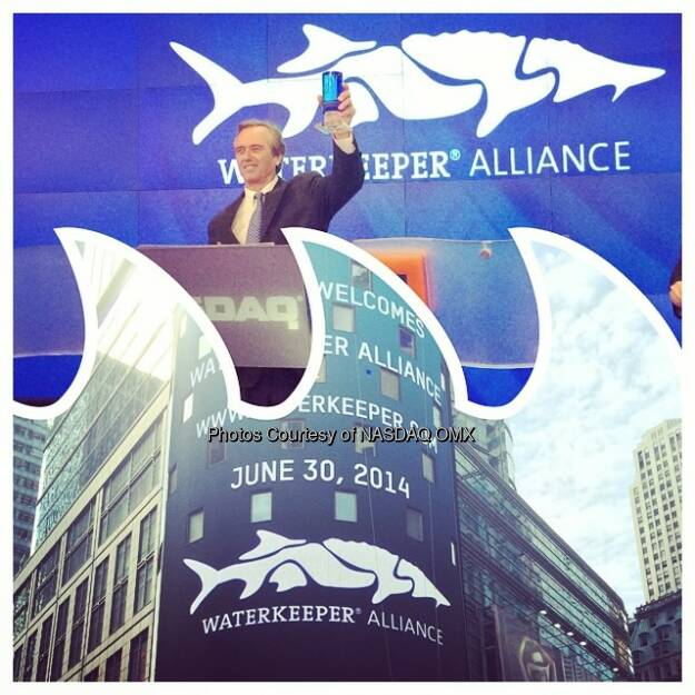Great morning with Robert Kennedy Jr and the @waterkeeperalliance #diptic #sustainability #water  Source: http://facebook.com/NASDAQ (01.07.2014)