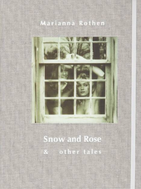 Marianna Rothen - Snow and Rose & other tales, b.frank books, 2014, http://josefchladek.com/book/marianna_rothen_-_snow_and_rose_other_tales, © (c) josefchladek.com (06.07.2014)
