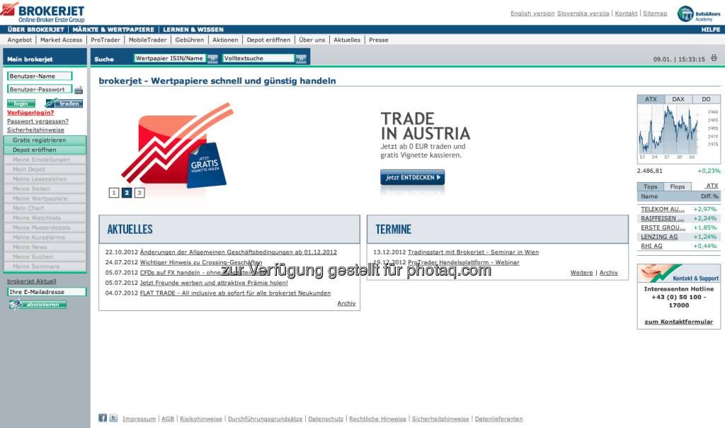 http://www.brokerjet.com - grösster Broker beim Börse Wien-Umsatz, siehe auch http://www.christian-drastil.com/2013/01/09/be-kolumne-marktkonstellation-broker-uberraschung-ist-politiker-problem/ (09.01.2013)