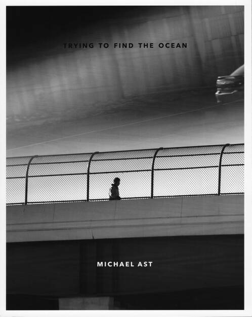 Michael Ast - Trying to Find the Ocean, Self published, 2014, Cover http://josefchladek.com/book/michael_ast_-_trying_to_find_the_ocean, © (c) josefchladek.com (18.07.2014)