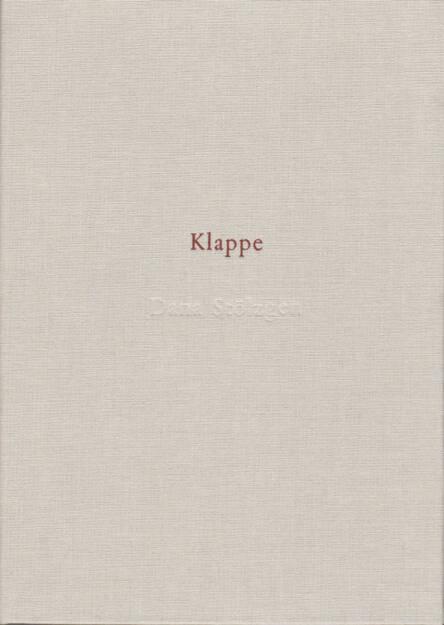 Dana Stölzgen - Klappe, Kehrer, 2013, Cover http://josefchladek.com/book/dana_stolzgen_-_klappe, © (c) josefchladek.com (18.07.2014)