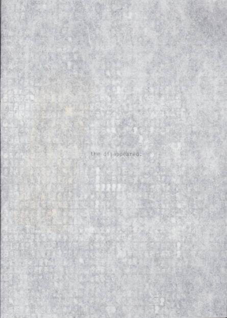 Verónica Fieiras - the disappeared second edtion, Riot books, 2014, Cover, http://josefchladek.com/book/veronica_fieiras_-_the_disappeared_second_edition, © (c) josefchladek.com (20.07.2014)