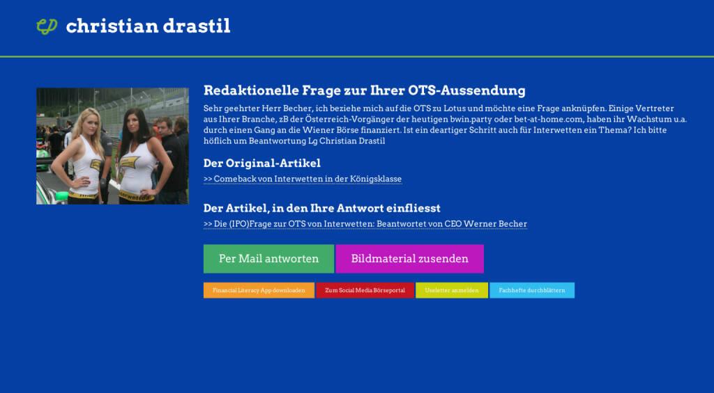 Redaktionelle Rückfrage (1) zur Interwetten-OTS an Werner Becher http://christian-drastil.com/spreadit/all (21.07.2014)