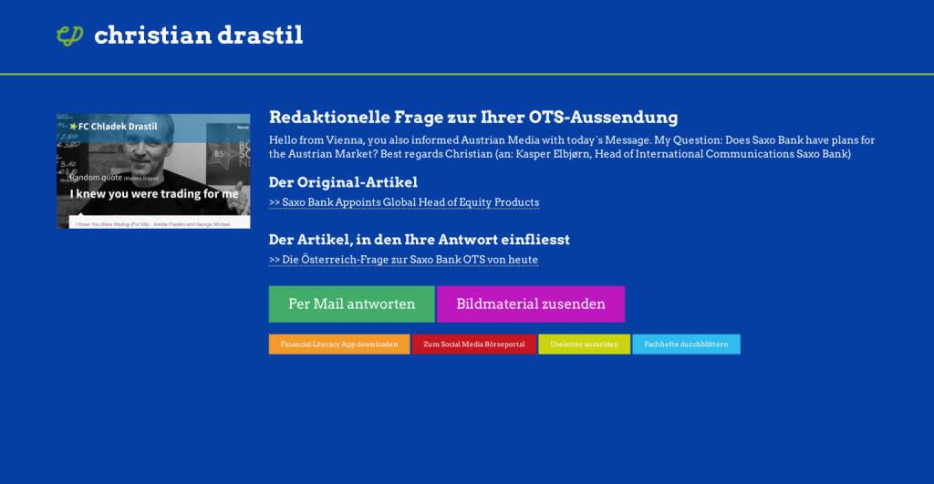 Redaktionelle Rückfrage (12) zur Saxo Bank-OTS an Kasper Elbjörn http://christian-drastil.com/spreadit/all (22.07.2014)