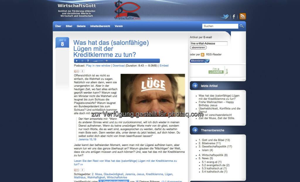 http://www.wirtschaftsgott.com- WirtschaftsGott – Institut zur Förderung ethischer und christlicher Werte in Wirtschaft und Gesellschaft, ein mutiger Blog von Dietmar Böhmer (ex AMIS) (12.01.2013)