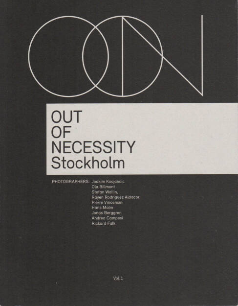 Out of Necessity Vol. 1, Stockholm - Joakim Kocjancic et al., OON, 2014, Cover - http://josefchladek.com/book/out_of_necessity_vol_1, © (c) josefchladek.com (23.07.2014)