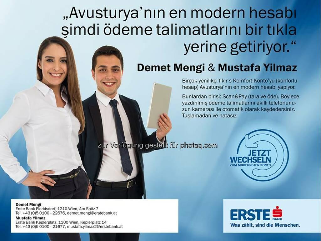 Erste Bank Demet Mengi, Mustafa Yilmaz: Türkce Müsteri temsilciler? Wussten Sie, dass es in der Erste Bank viele BetreuerInnen gibt, die auch in Fremdsprache betreuen können – wir möchten Ihnen einige vorstellen:  Source: http://facebook.com/erstebank, © Aussendung (24.07.2014)
