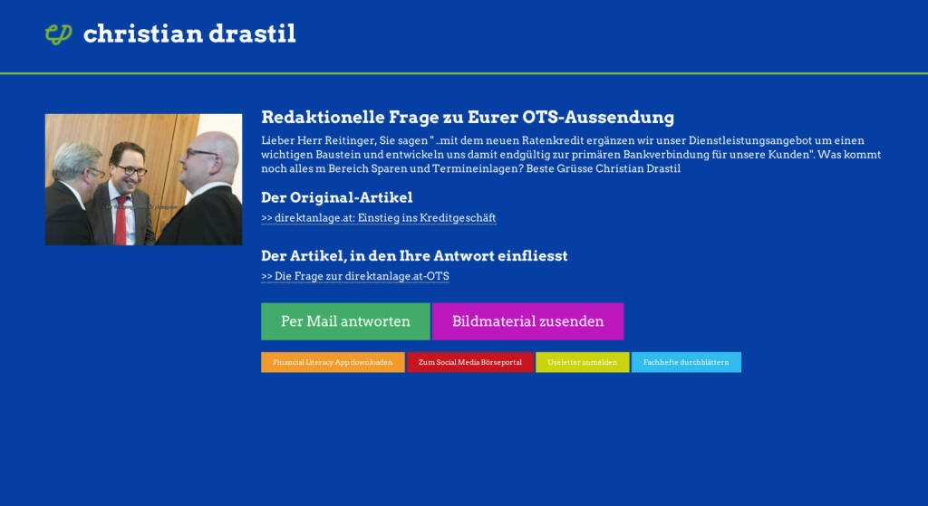 Redaktionelle Rückfrage (14) zur direktanlage.at-OTS an Paul Reitinger http://christian-drastil.com/spreadit/all (25.07.2014)