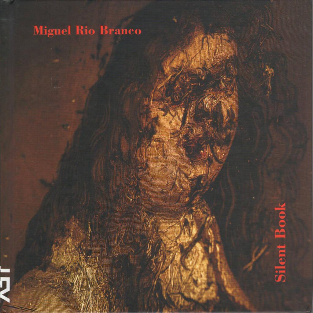 Miguel Rio Branco - Silent Book, Cosac Naify, 1997, Cover - http://josefchladek.com/book/miguel_rio_branco_-_silent_book, © (c) josefchladek.com (28.07.2014)