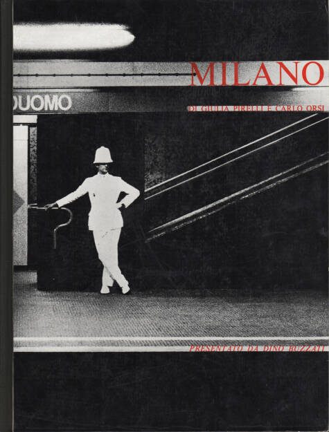 Giulia Pirelli and Carlo Orsi - Milano, 600-900 Euro, http://josefchladek.com/book/giulia_pirelli_and_carlo_orsi_-_milano (03.08.2014)