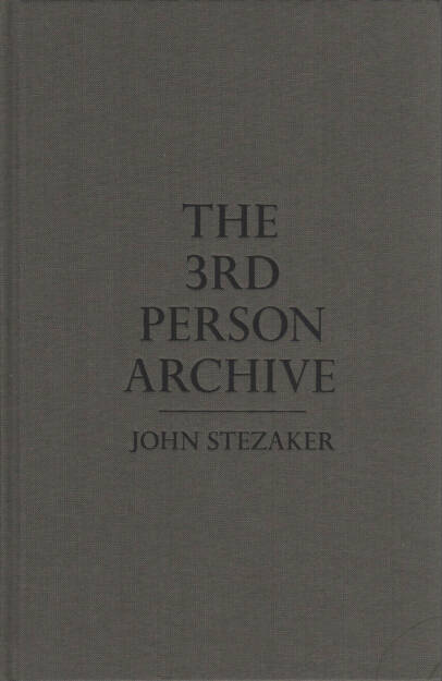 John Stezaker - The 3rd Person Archive, 80-120 Euro, http://josefchladek.com/book/john_stezaker_-_the_3rd_person_archive (03.08.2014)