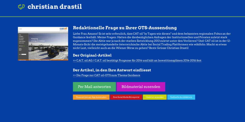 Redaktionelle Rückfrage (18) zur CAT oil Guidance OTS an Caroline Amann / FTI http://christian-drastil.com/spreadit/all (11.08.2014)