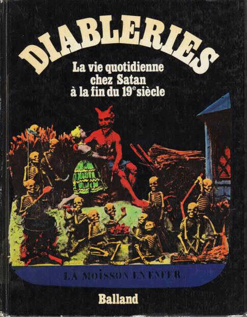 Jac Remise - Diableries : la vie quotidienne chez Satan à la fin du 19e siècle, Balland, 1978, Cover - http://josefchladek.com/book/jac_remise_-_diableries_la_vie_quotidienne_chez_satan_a_la_fin_du_19e_siecle, © (c) josefchladek.com (16.08.2014)