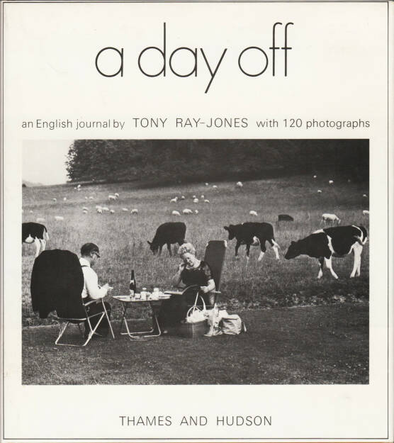 Tony Ray-Jones - A day off 250-300 Euro - http://josefchladek.com/book/tony_ray-jones_-_a_day_off (17.08.2014)