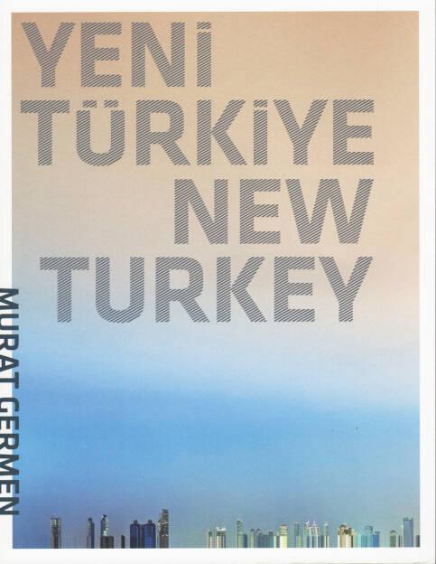Murat Germen - Yeni Türkiye / New Turkey, MASA, 2014, Cover - http://josefchladek.com/book/murat_germen_-_yeni_turkiye_new_turkey, © (c) josefchladek.com (17.08.2014)