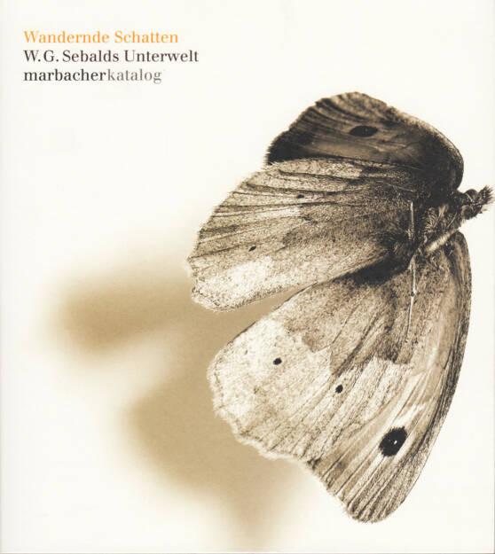 Wandernde Schatten - W. G. Sebalds Unterwelt, Deutsche Schillergesellschaft, 2008, Cover - http://josefchladek.com/book/w_g_sebald_-_wandernde_schatten_-_w_g_sebalds_unterwelt, © (c) josefchladek.com (18.08.2014)