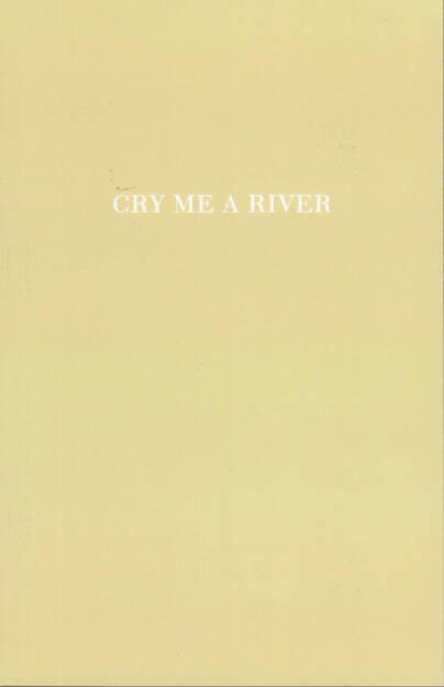 Thomas Mailaender - Cry Me A River, RVB Books, 2014, Beispielseiten, sample spreads -  http://josefchladek.com/book/thomas_mailaender_-_cry_me_a_river, © (c) josefchladek.com (18.08.2014)