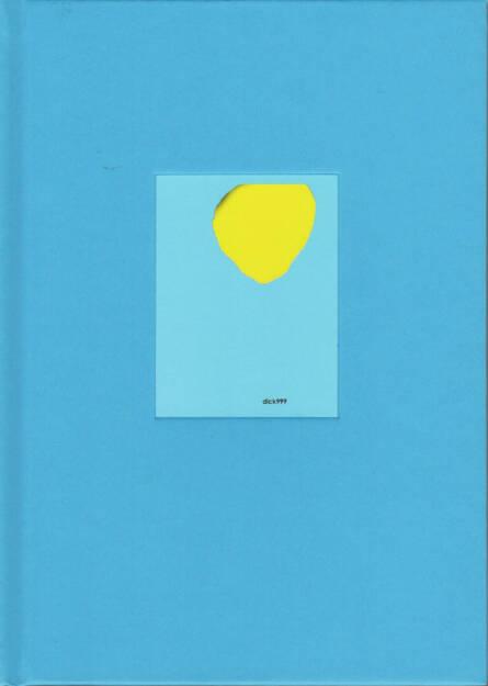 Tiane Doan na Champassak - DICK 999 - RVB Books, 2014, Cover - http://josefchladek.com/book/tiane_doan_na_champassak_-_dick_999, © (c) josefchladek.com (19.08.2014)