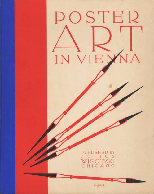 Julius Wisotzki - Poster Art in Vienna, Chwala, 1923, Cover - http://josefchladek.com/book/julius_wisotzki_-_poster_art_in_vienna_klinger_willrab_cosl-frey_haas_engelberg_and_schwarcz, © (c) josefchladek.com (20.08.2014)