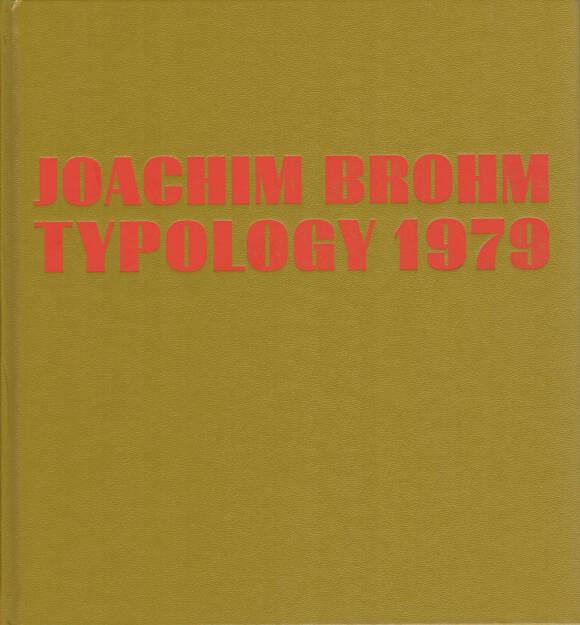 Joachim Brohm - Typology 1979, MACK, 2014, Cover - http://josefchladek.com/book/joachim_brohm_-_typology_1979, © (c) josefchladek.com (24.08.2014)