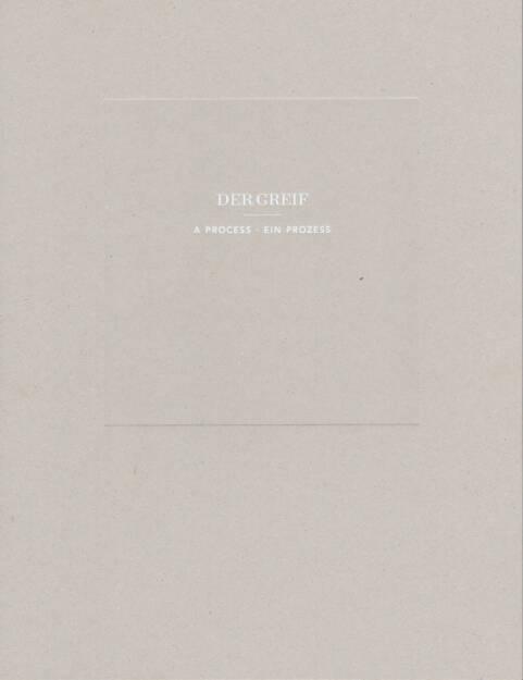 Der Greif - A Process - Ein Prozess, Der Greif, 2014, Cover - http://josefchladek.com/book/der_greif_-_a_process, © (c) josefchladek.com (27.08.2014)