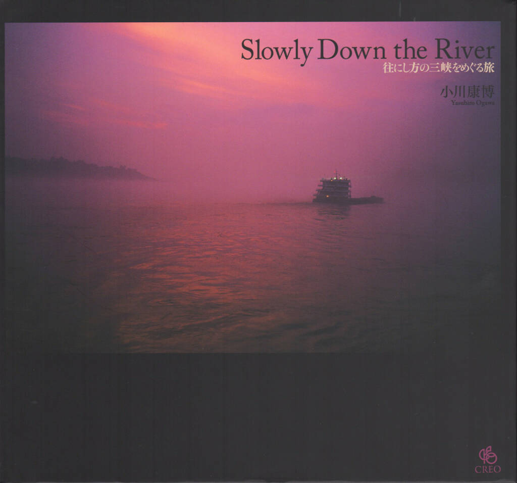 Yasuhiro Ogawa - Slowly Down the River, Creo, 2008, Cover -  http://josefchladek.com/book/yasuhiro_ogawa_-_slowly_down_the_river, © (c) josefchladek.com (30.08.2014)