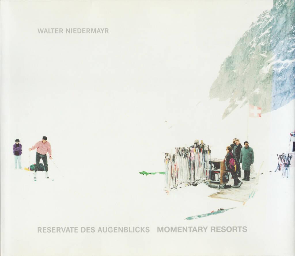 Walter Niedermayr - Reservate des Augenblicks. Momentary Resorts 200-450 Euro, Walter Niedermayr - http://josefchladek.com/book/walter_niedermayr_-_reservate_des_augenblicks_momentary_resorts (31.08.2014)