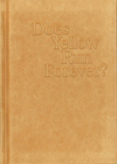 Paul Graham - Does Yellow Run Forever?, MACK, 2014, Cover - http://josefchladek.com/book/paul_graham_-_does_yellow_run_forever, © (c) josefchladek.com (02.09.2014)