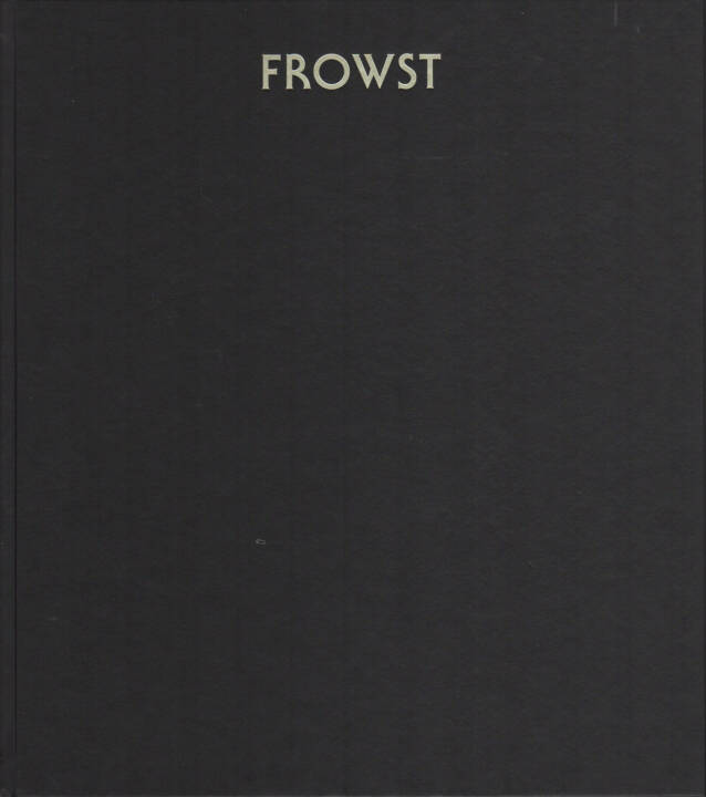 Joanna Piotrowska - FROWST, MACK, 2014, Cover - http://josefchladek.com/book/joanna_piotrowska_-_frowst