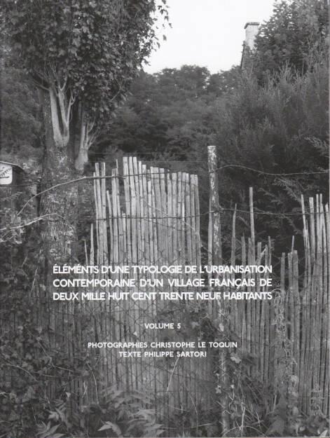 Christophe Le Toquin - Éléments d'une typologie Vol #5, Self published, 2014, Cover - http://bit.ly/1qyCRBD, © (c) josefchladek.com (03.09.2014)