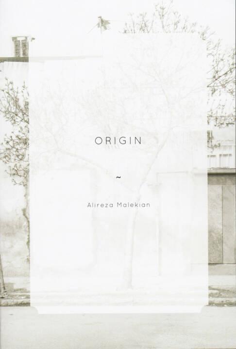 Alireza Malekian - Origin, The Velvet Cell, 2014, Cover - http://josefchladek.com/book/alireza_malekian_-_origin