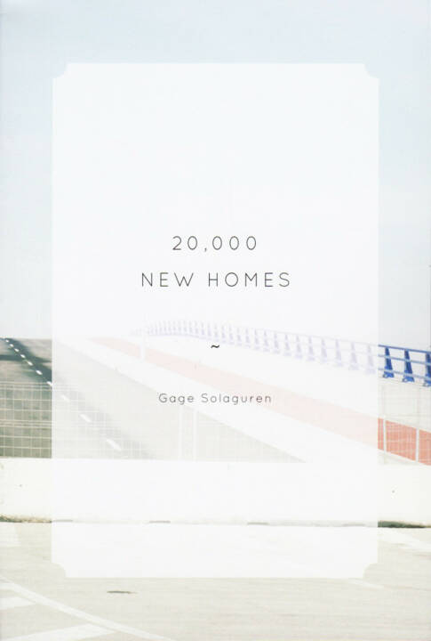 Gage Solaguren - 20,000 New Homes, The Velvet Cell, 2014, Cover - http://josefchladek.com/book/gage_solaguren_-_20000_new_homes