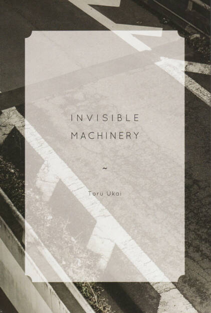 Toru Ukai - Invisible Machinery, The Velvet Cell, 2014, Cover - http://josefchladek.com/book/toru_ukai_-_invisible_machinery, © (c) josefchladek.com (06.09.2014)