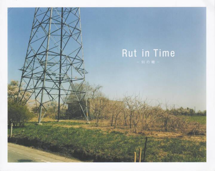 Ikuko Suzuki - Rut in Time, Self published, 2014, Cover - http://josefchladek.com/book/ikuko_suzuki_-_rut_in_time