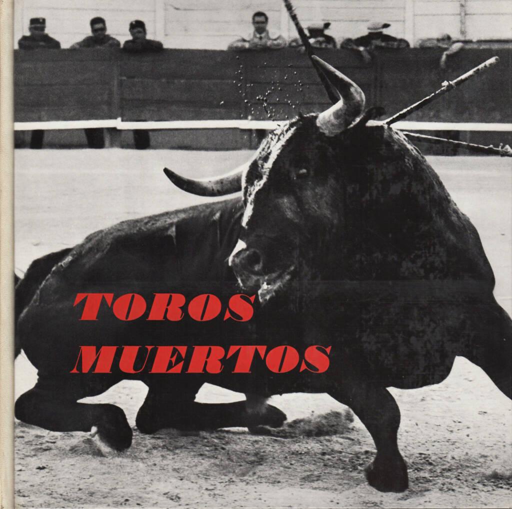 Lucien Clergue - Toros muertos, 400-550 Euro, http://josefchladek.com/book/lucien_clergue_-_toros_muertos (07.09.2014)